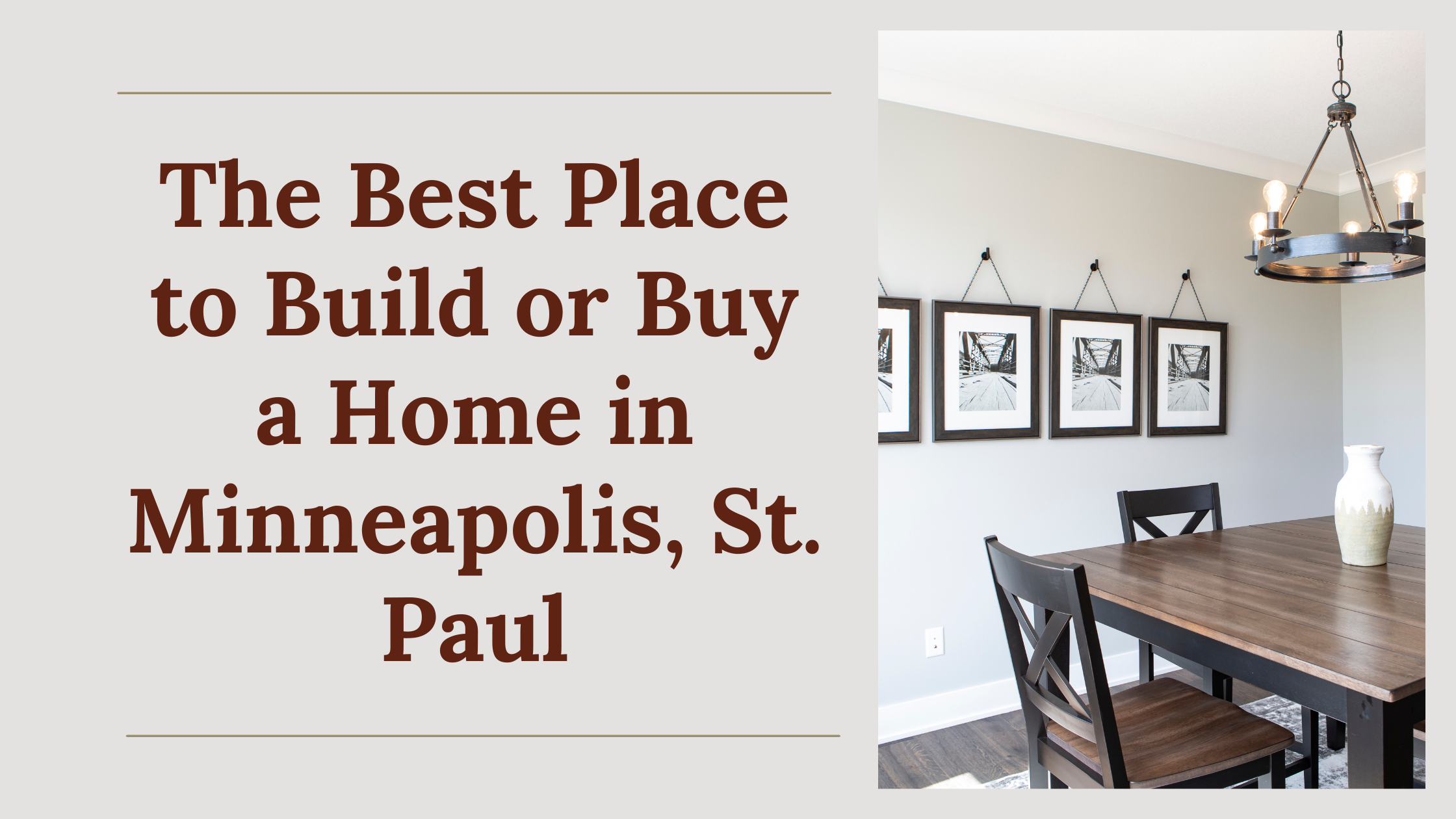 The Best Place to Build or Buy a Home in Minneapolis, St. Paul